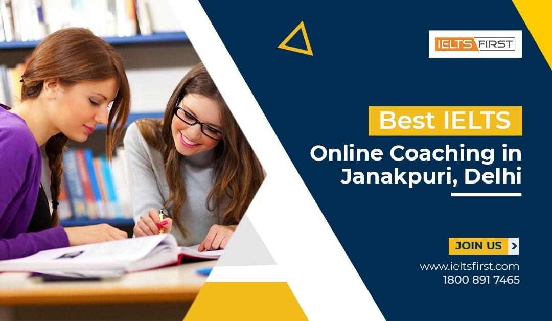Best IELTS Online Coaching in Janakpuri, Delhi